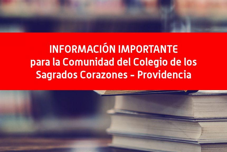 Información Importante para la Comunidad del Colegio de los Sagrados Corazones – Providencia