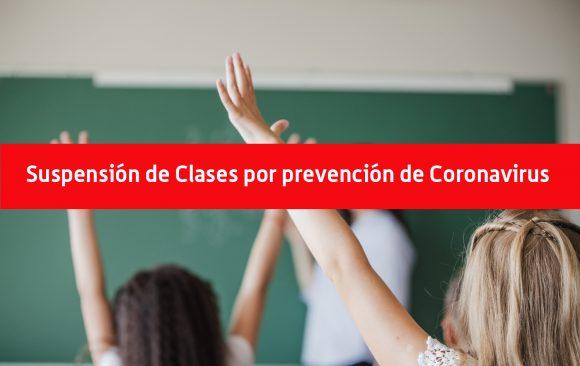 Suspensión de Clases por prevención de Coronavirus